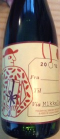 Mikkeller X-mas Porter 2012 Fra Til Via (From To Via) Cognac