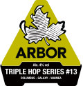 Arbor Triple Hop #13 Columbus-Galaxy-Waimea