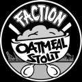 Faction Oatmeal Stout