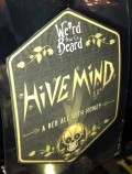 Weird Beard / London Amateur Brewers Hive Mind