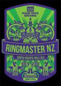 Magic Rock Ringmaster NZ