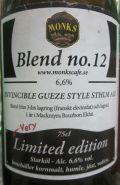 Monks Café Blend no.12 Invincible Gueze Style Sthlm Ale