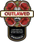 Springhead Outlawed
