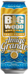 Big Wood Amigo Grande