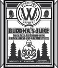 Wormtown Buddha's Juice