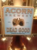 Acorn Dead Good