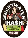 Sweetwater Dank Tank Johnny Hash