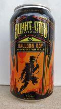 Burnt City Balloon Boy Wheat Ale