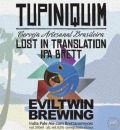 Tupiniquim / Evil Twin Brazil Lost in Translation IPA Brett