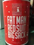 Bridge Road Fat Man, Red Suit, Big Sack
