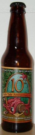 Fish Tale 10² Anniversary Ale