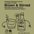Pipeworks Brown & Stirred