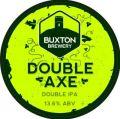 Buxton Double Axe (2014)