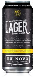 Ex Novo The Most Interesting Lager in the World
