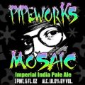 Pipeworks Mosaic
