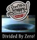 Rushing Duck Divided By Zero!