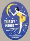Phoenix Thirsty Moon
