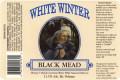 White Winter Black Mead
