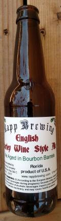Rapp English Barley Wine Style Ale (Bourbon Barrel)