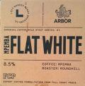Arbor / Left Handed Giant Flat White Mpemba