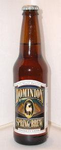 Dominion Spring Brew (Imperial Pilsener)