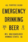 Wild Heaven Emergency Drinking Beer