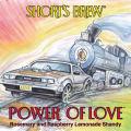 Short's Power Of Love