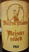 Bierschmiede Meisterstück