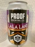 Proof La La Land IPA