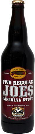 Cigar City / Nantahala Two Regular Joes