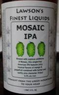 Lawson's Finest Mosaic IPA