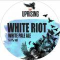 Uprising White Riot