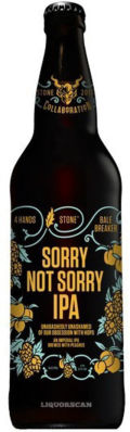Stone / 4 Hands / Bale Breaker Sorry Not Sorry