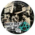 Anarchy Hard Times