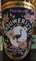 Thornbridge / 't IJ American Wheat Ale