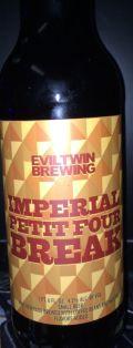 Evil Twin Imperial Petit Four Break