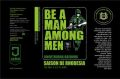 Unorthodox Be a Man among Men 14.5°