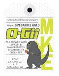 Milwaukee Brewing Gin Barrel Aged O-Gii