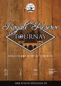 Tournay Royale Réserve