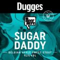 Dugges / Beer Here Sugar Daddy
