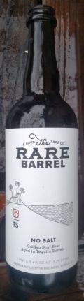The Rare Barrel No Salt