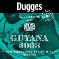 Dugges Guyana 2003