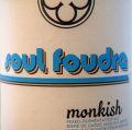 Monkish Soul Foudre