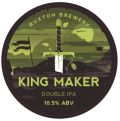 Buxton King Maker