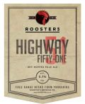 Roosters Highway Fifty-One (51)
