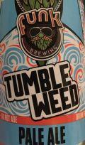 Funk Tumbleweed Pale Ale