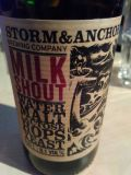 Storm&Anchor Milk Shout