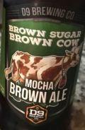 D9 Brown Sugar Brown Cow