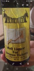 Demented Jtclockwork's Malt Liquor For Serious Tickers