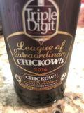 Triple Digit Bourbon Barrel Aged Vanilla Cinnamon Chickow!